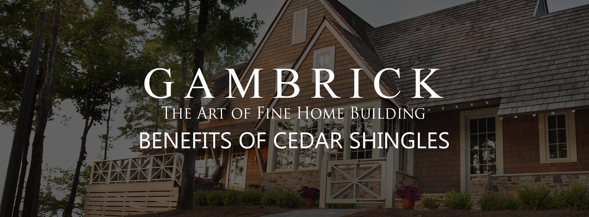 benefits of cedar shingles and how they're made banner beautiful waterfront home with cedar shake siding