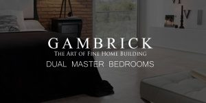 dual master bedrooms banner pic | Gambrick