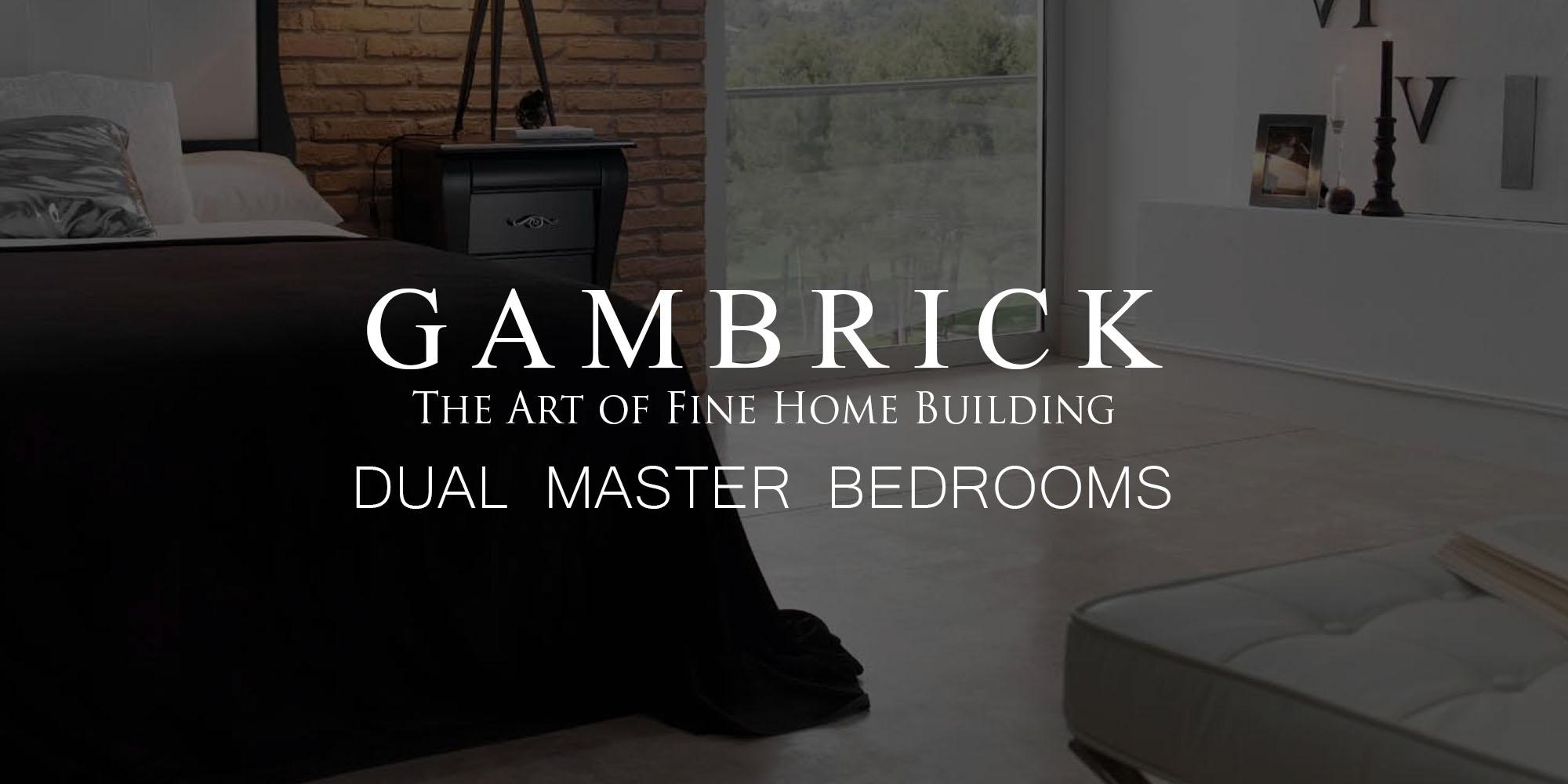 Dual Master Bedrooms banner pic | Gambrick