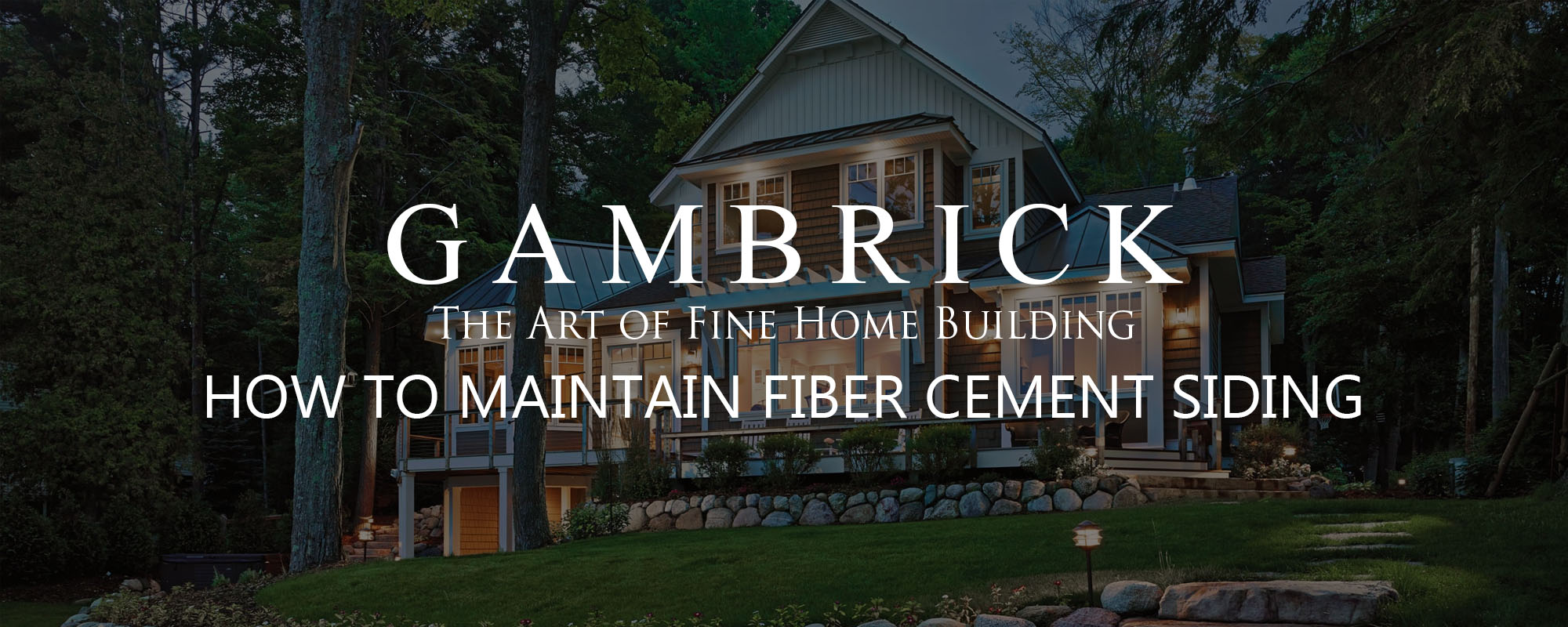 How to maintain fiber cement siding banner pic - Gambrick