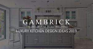 Luxury Kitchen Design Ideas 2019 banner pic | Gambrick