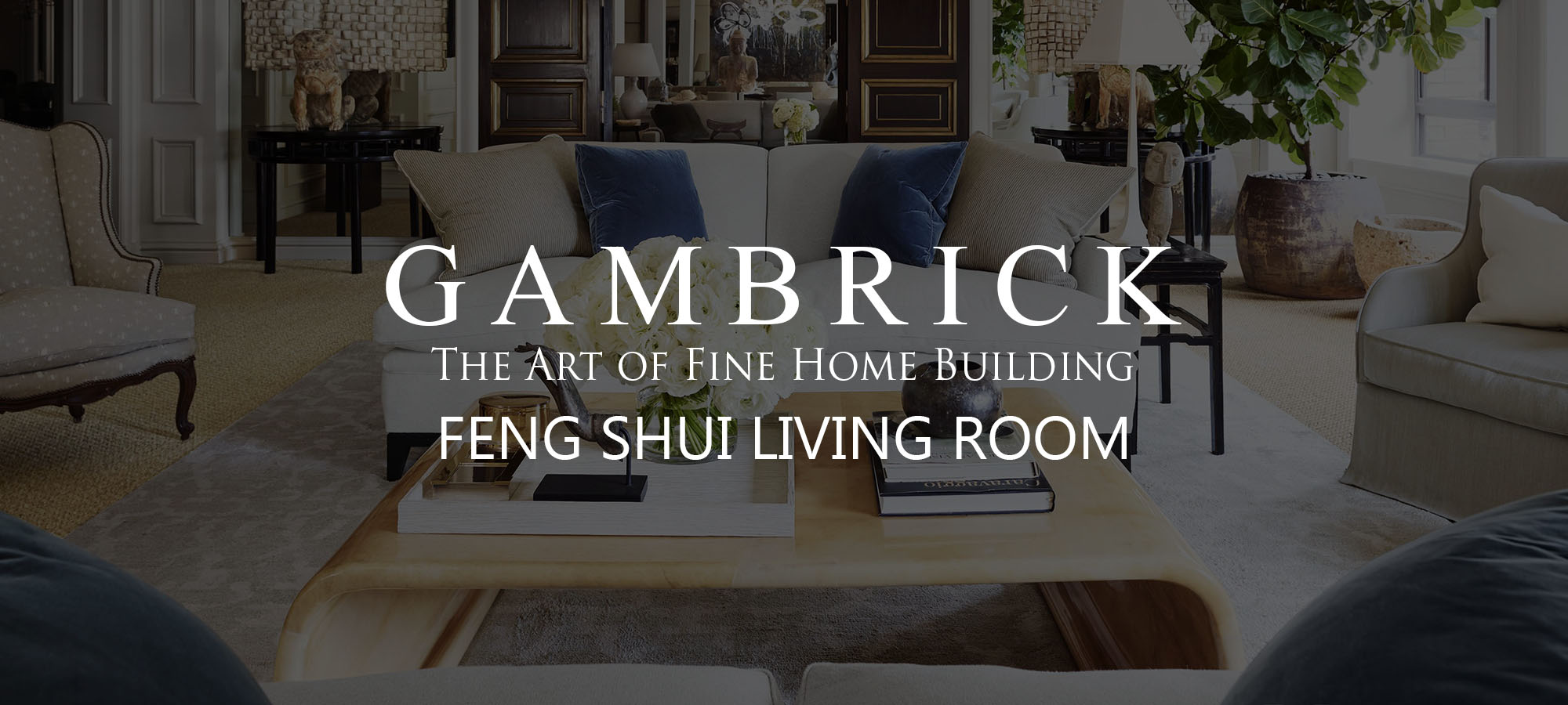 feng shui living room banner _ Gambrick