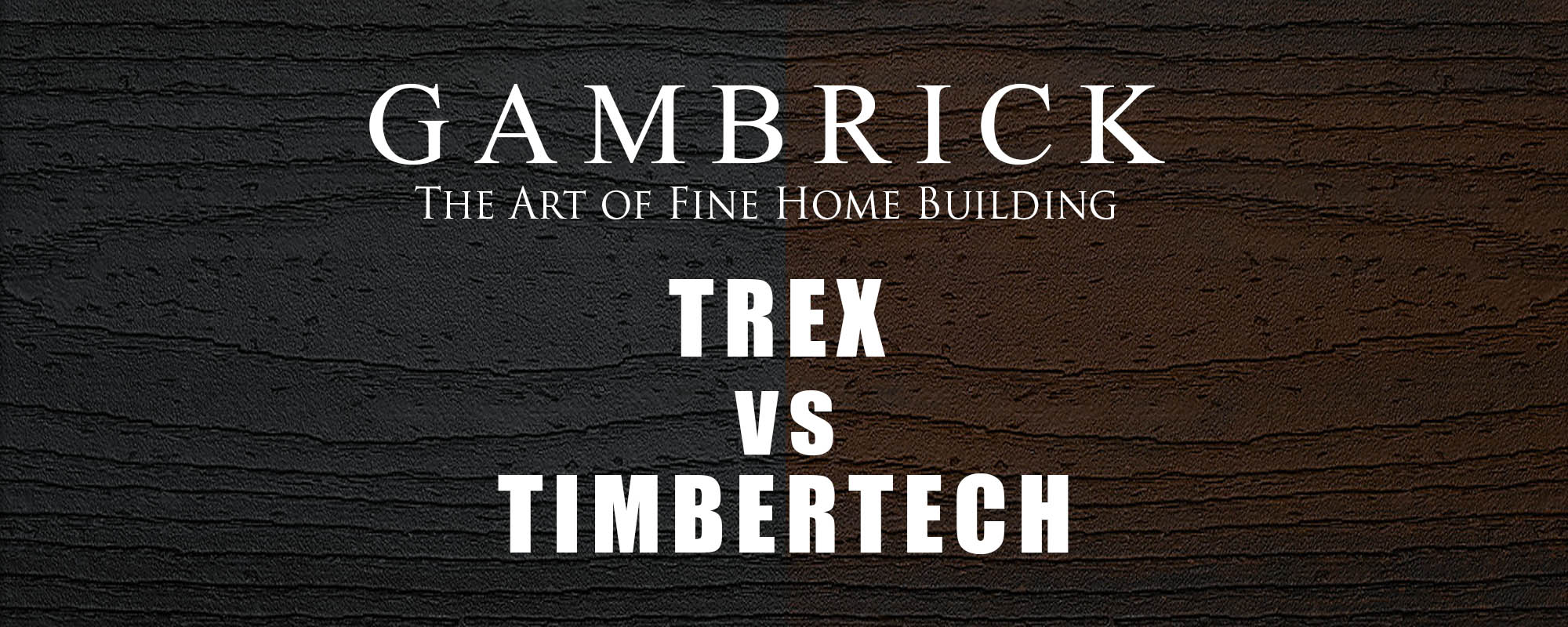 Trex vs Timbertech title banner pic