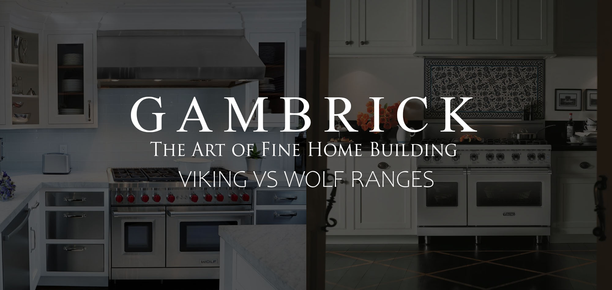 Viking vs Wolf ranges 2019 which is the better gas range banner pic