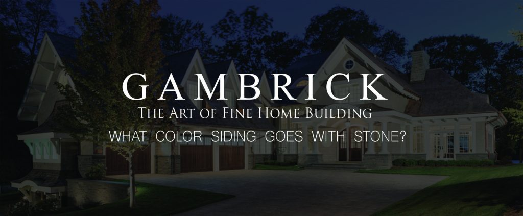 what color siding goes with stone banner pic | Gambrick