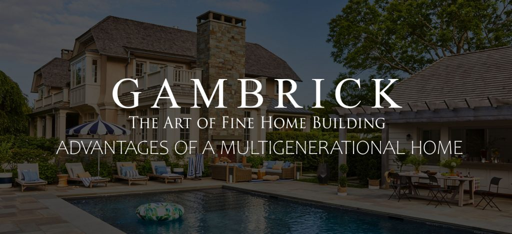 advantages of a multigenerational home banner picture | Gambrick