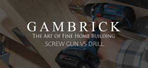 screw gun vs drill banner pic | Gambrick
