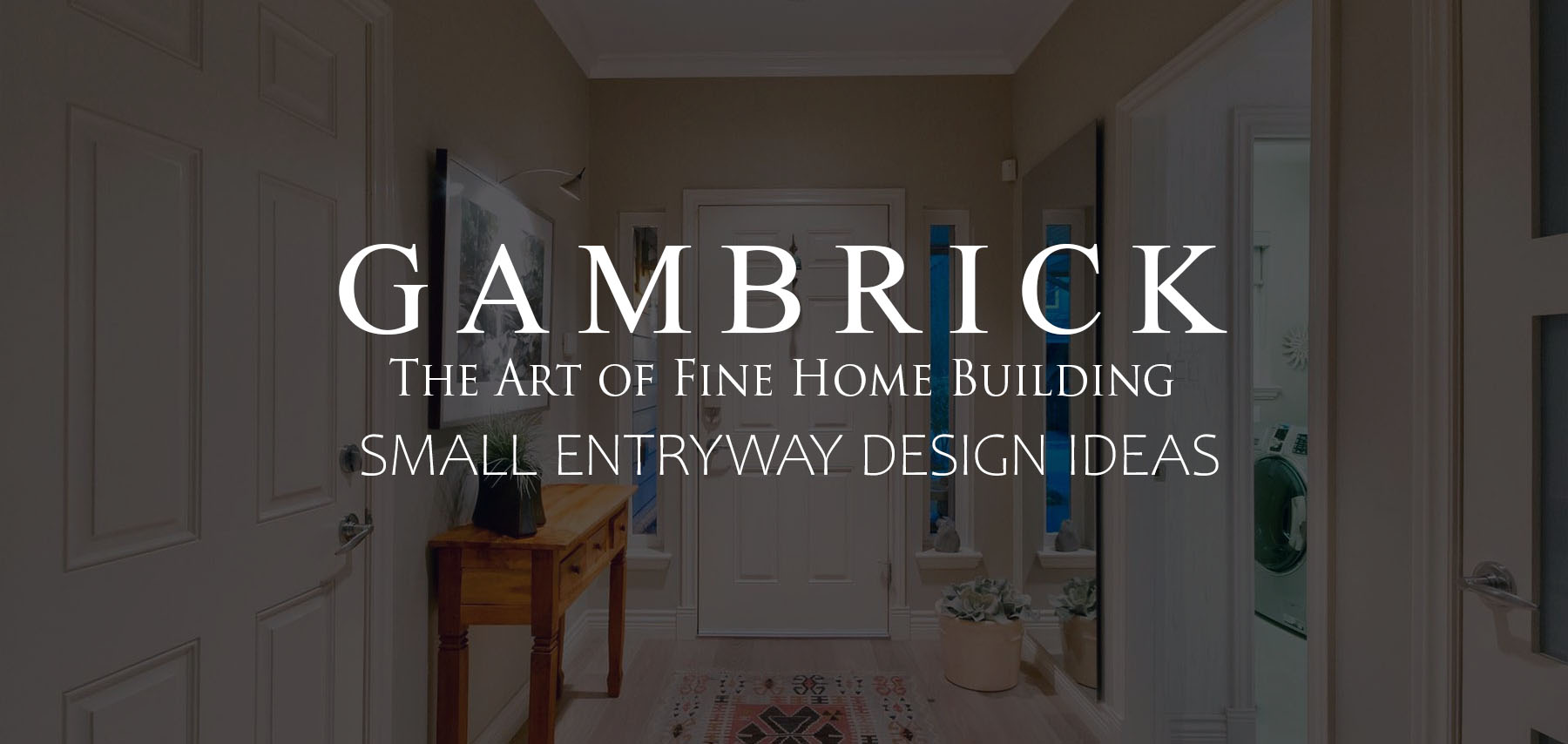 12 best small entryway design ideas banner pic | Gambrick
