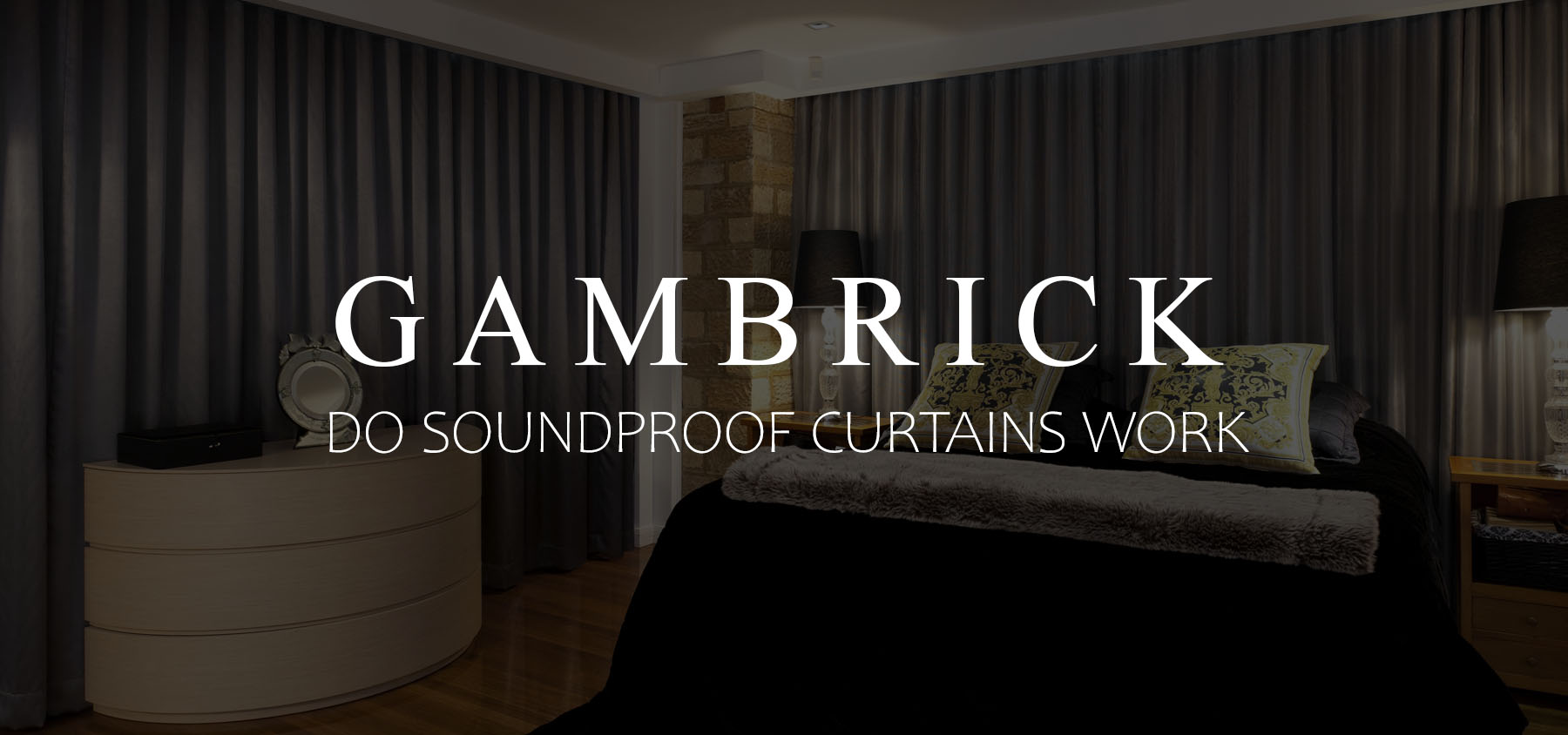 do soundproof curtains work banner pic