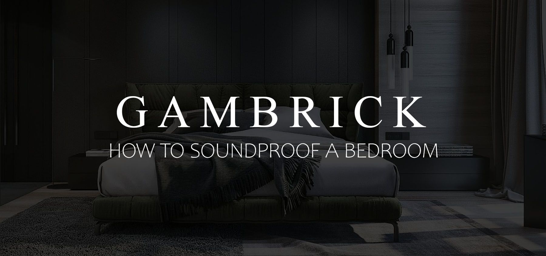 How To Soundproof A Bedroom Banner Pic