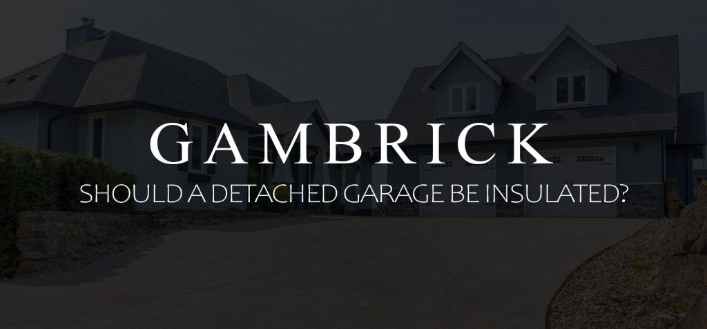 should a detached garage be insulated banner picture