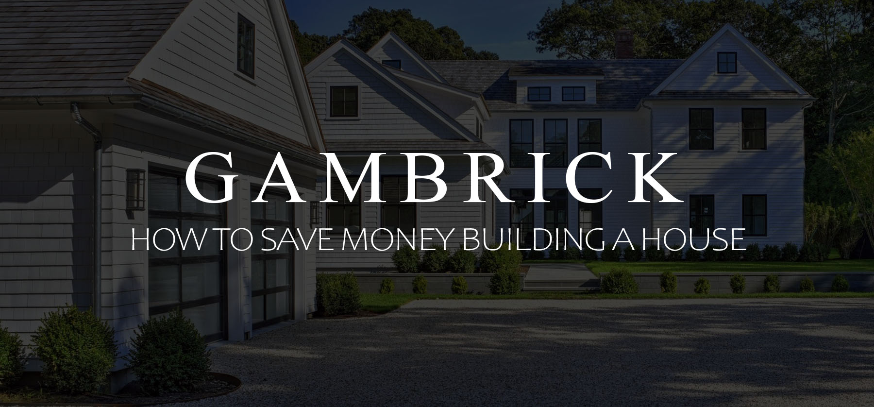 how to save money building a house banner picture