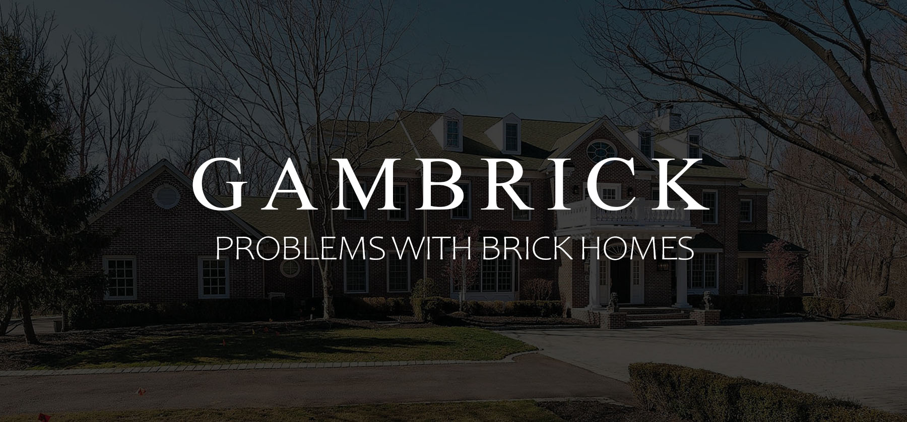 Problems with brick homes banner 1