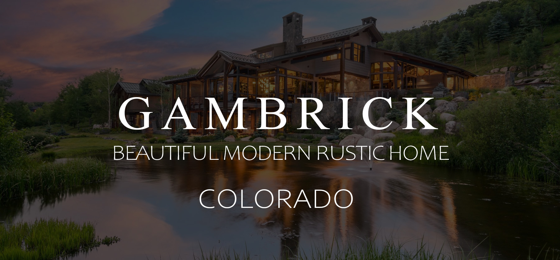 Beautiful Modern Rustic Home Colorado Banner 1