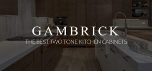 The Best Two Tone Kitchen Cabinet Colors Banner 1