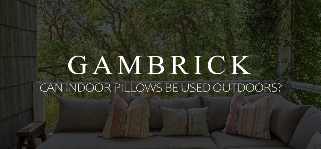 Can Indoor Pillows Be Used Outdoors Banner 1