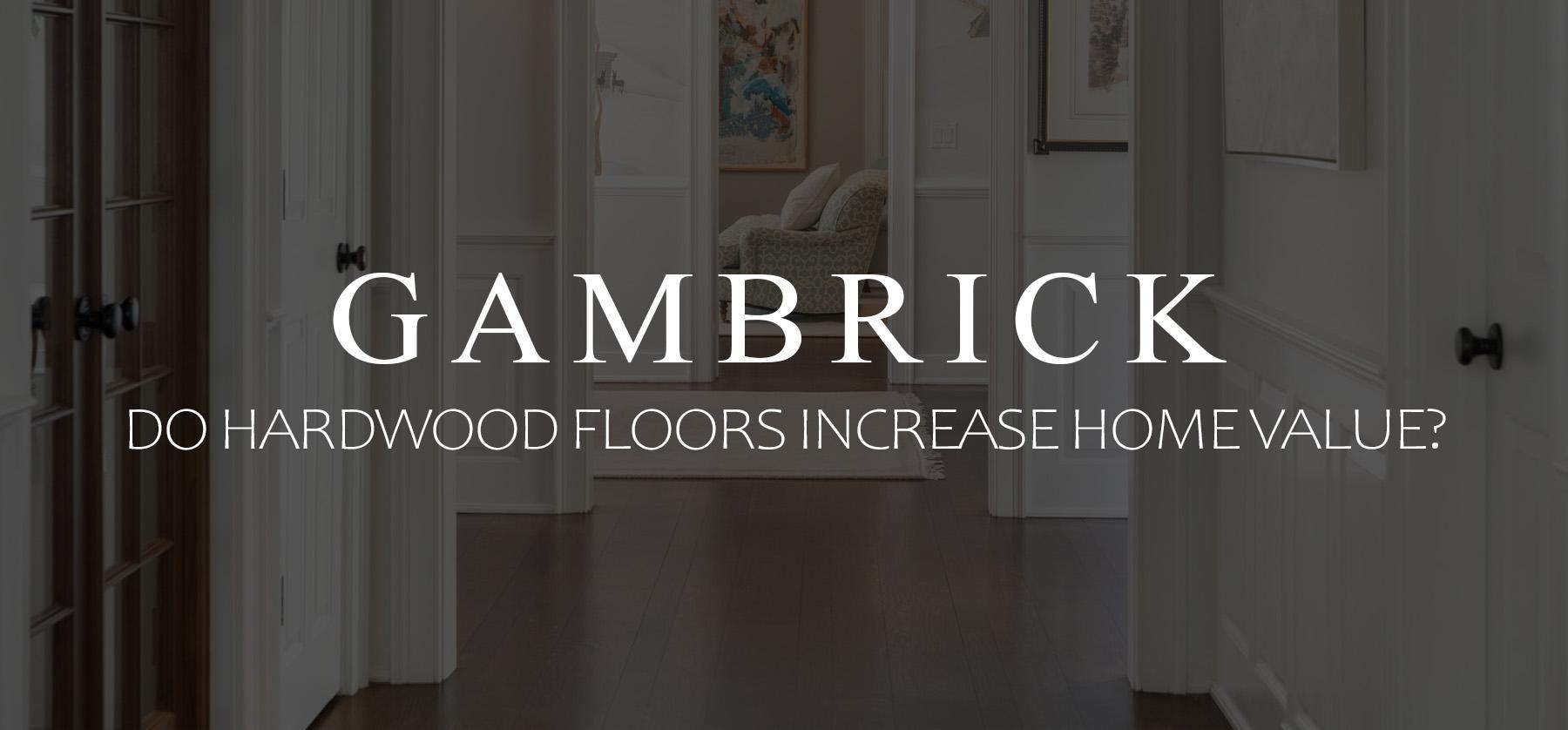 Do hardwood Floors Increase Home Value Banner