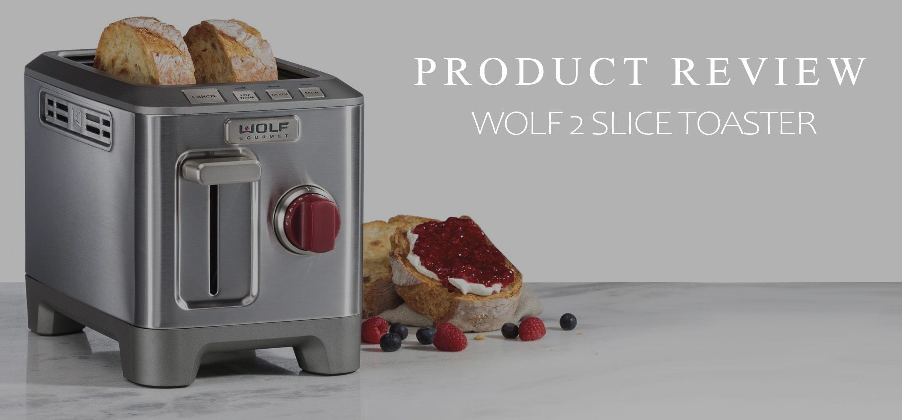 Wolf 2 slice toaster product review banner 1