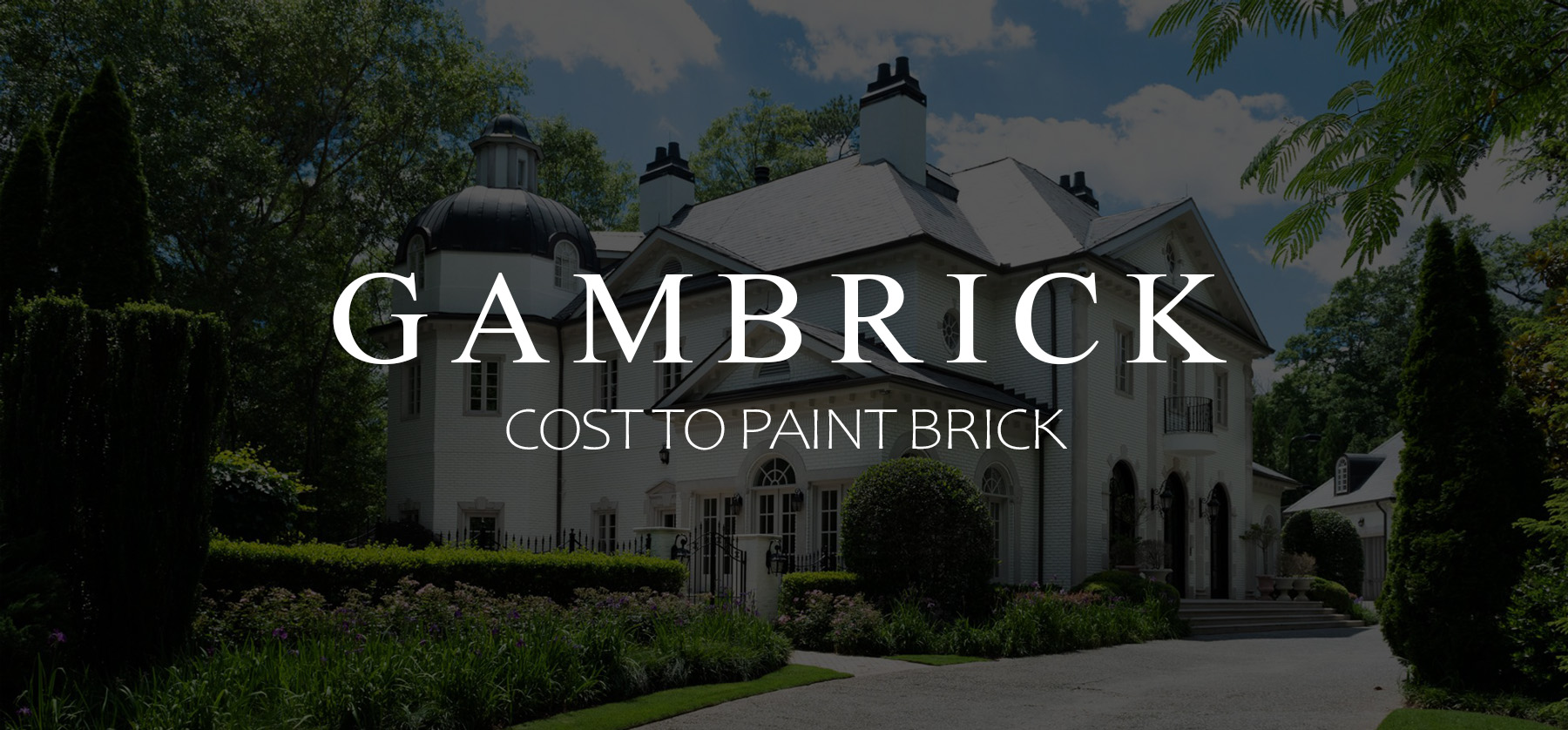 Cost to paint brick banner 1