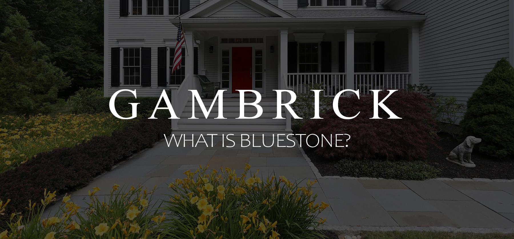 What is bluestone? banner 1