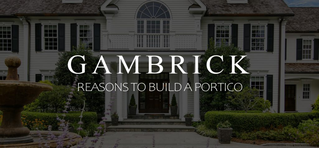 reasons to build a portico banner 1