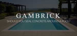 should you seal concrete around a pool
