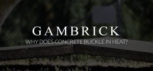 why does concrete buckle in heat banner