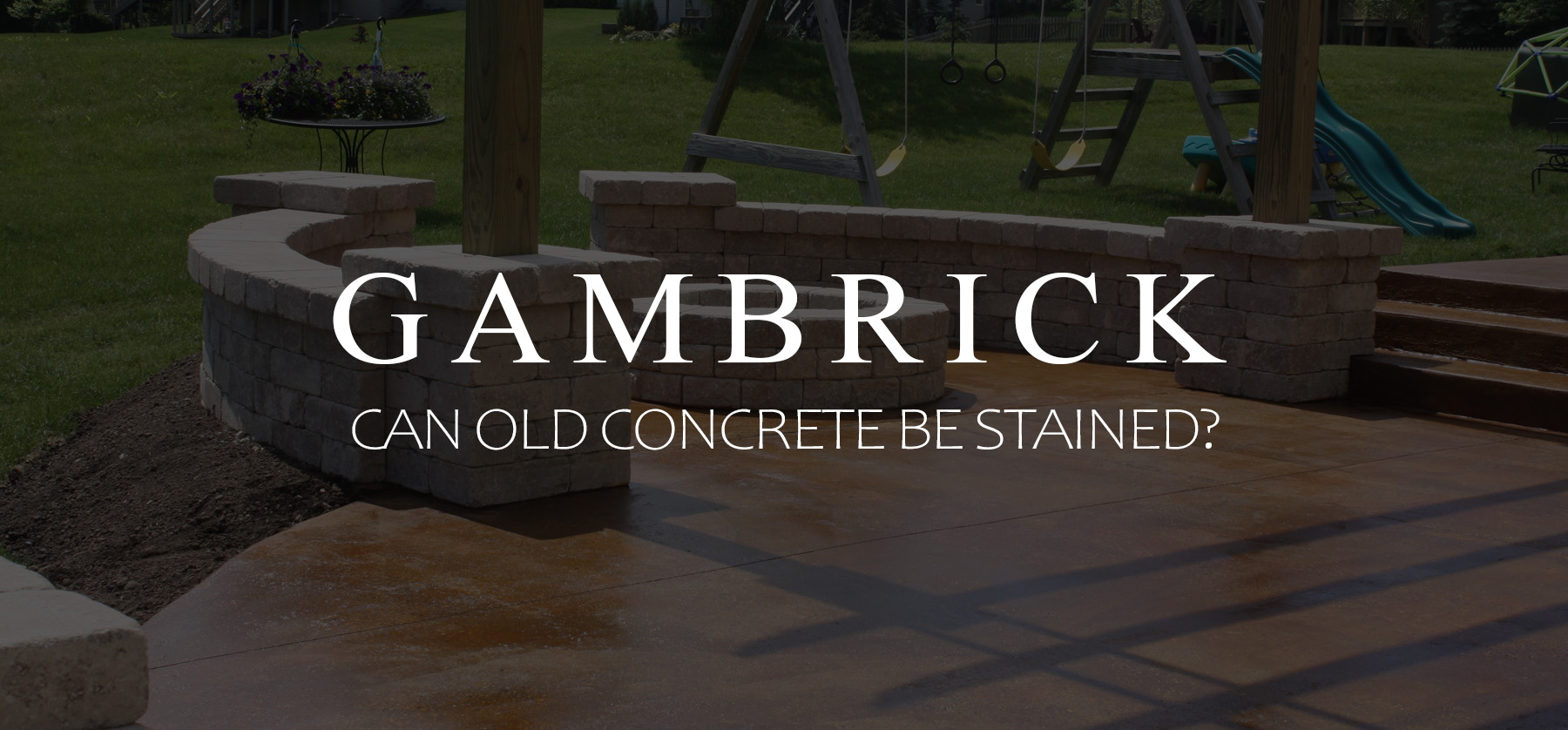 can old concrete be stained banner pic