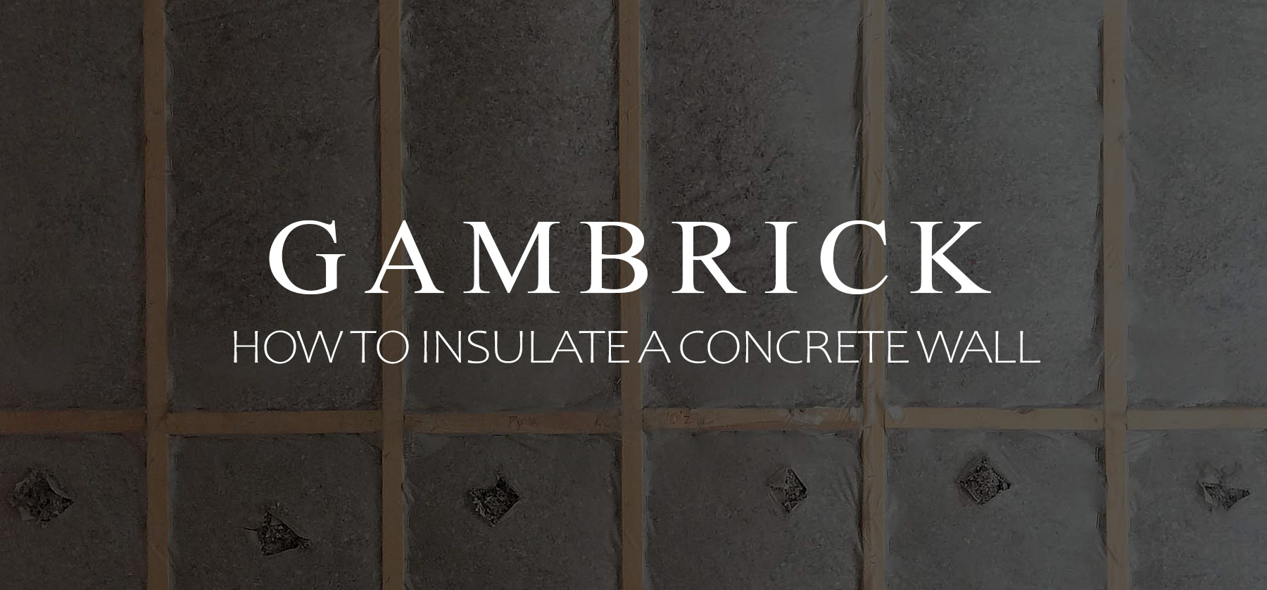how to insulate a concrete wall banner pic
