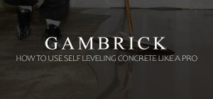 how to use self leveling concrete like a pro banner pic