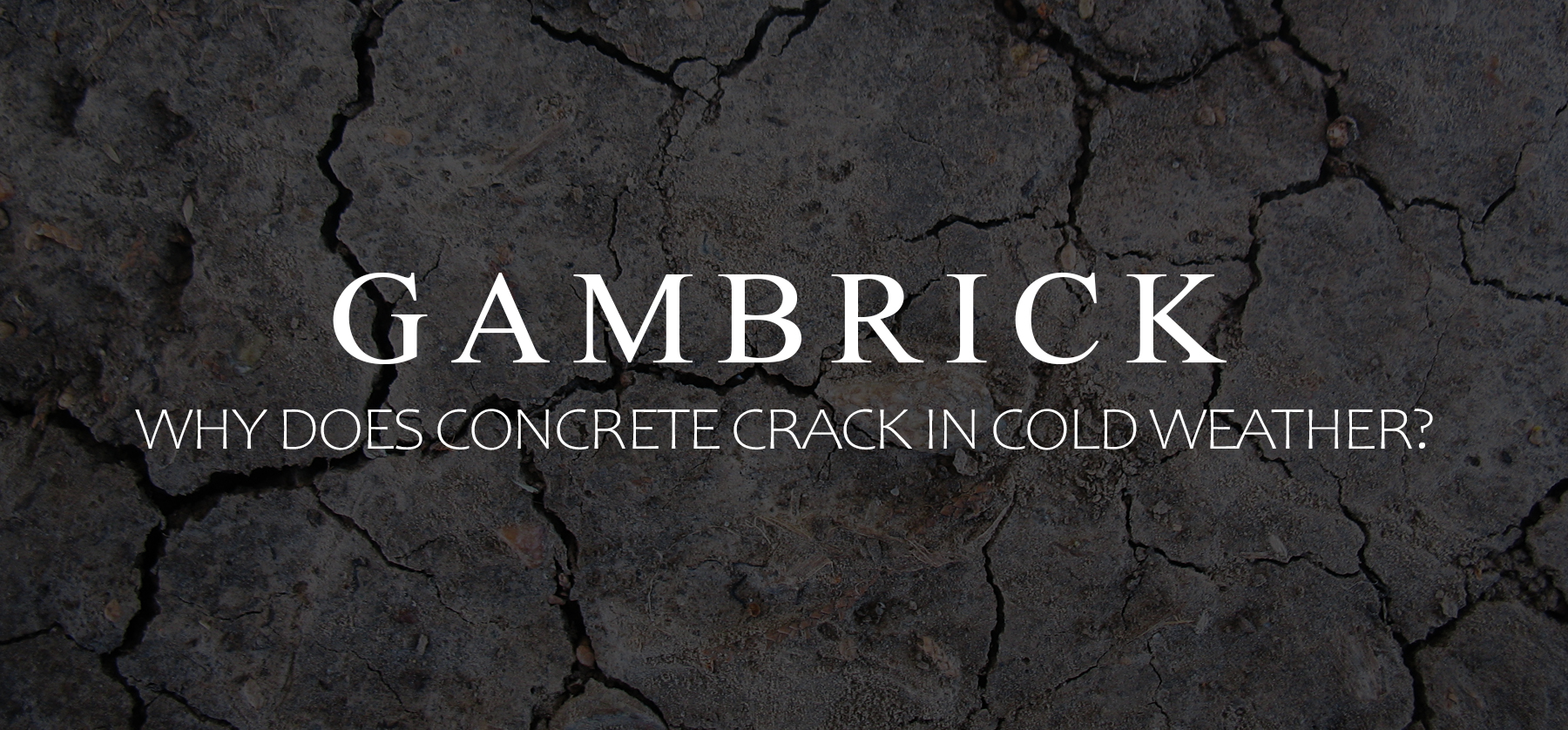 Why Does Concrete Crack in Cold Weather
