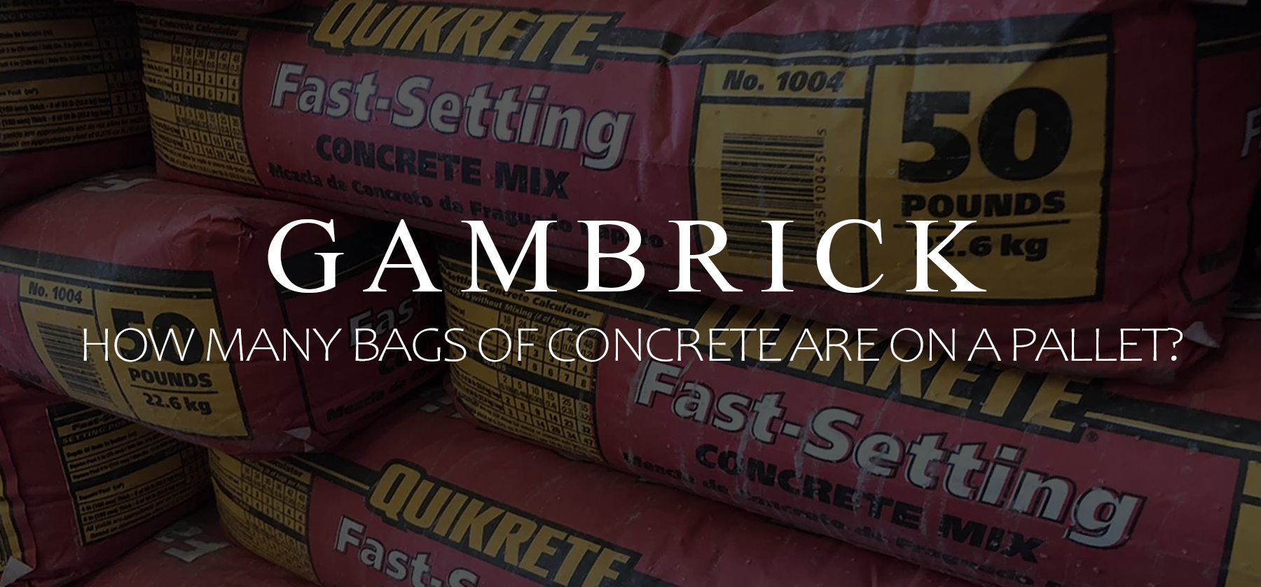 how many bags of concrete are on a pallet banner pic