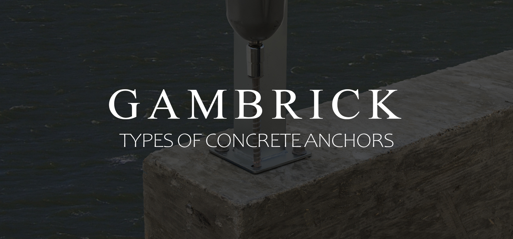 types of concrete anchors banner pic