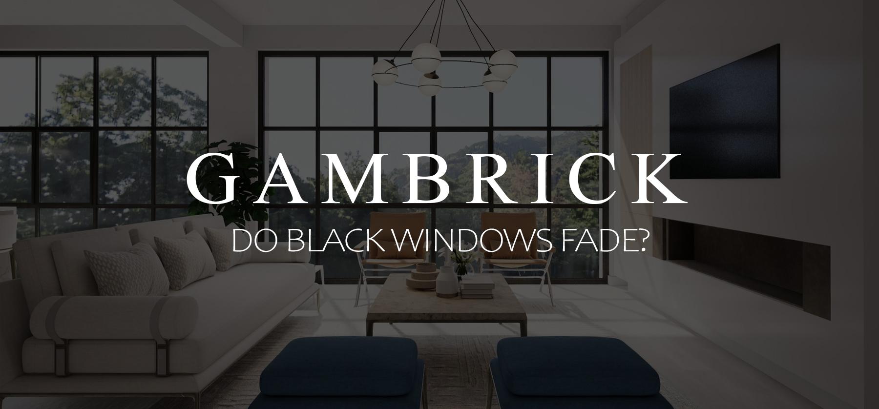 do black windows fade? banner pic