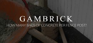 how many bags of concrete per fence post banner pic